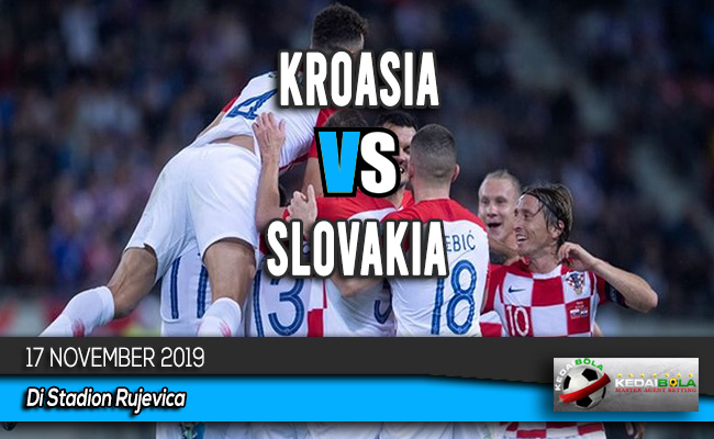 Prediksi Skor Bola Kroasia vs Slovakia 17 November 2019