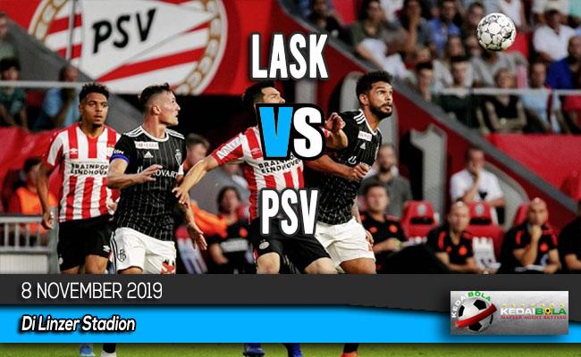 Prediksi Skor Bola LASK vs PSV 8 November 2019