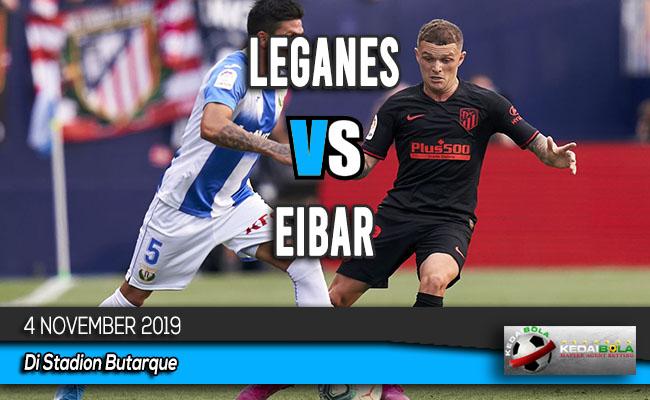 Prediksi Skor Bola Leganes vs Eibar 4 November 2019