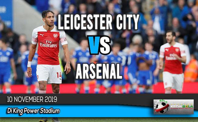 Prediksi Skor Bola Leicester City vs Arsenal 10 November 2019