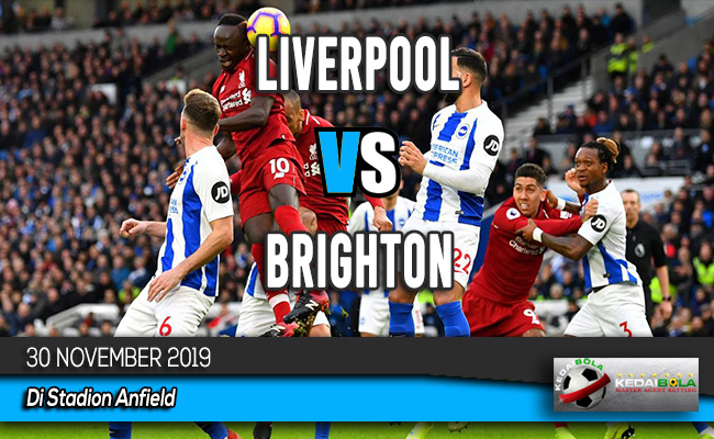 Prediksi Skor Bola Liverpool vs Brighton 30 November 2019