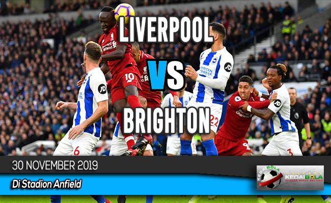 Prediksi Skor Bola Liverpool vs Brighton 30 November 2019
