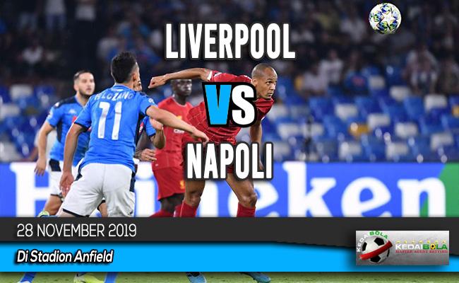 Prediksi Skor Bola Liverpool vs Napoli 28 November 2019
