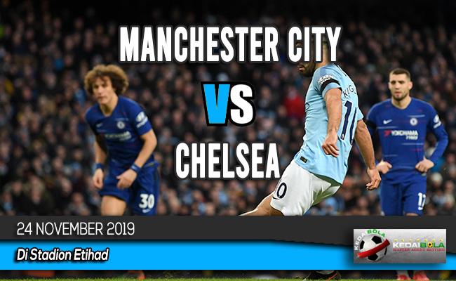 Prediksi Skor Bola Manchester City vs Chelsea 24 November 2019