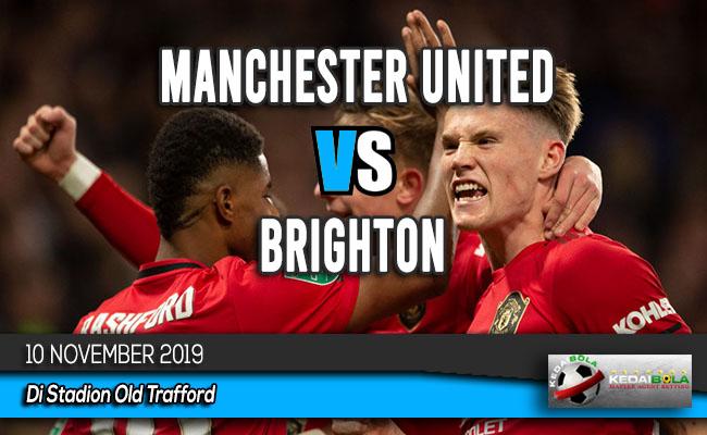 Prediksi Skor Bola Manchester United vs Brighton 10 November 2019