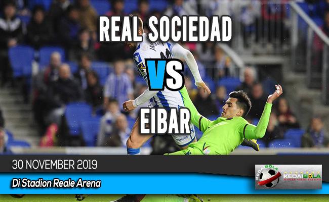 Prediksi Skor Bola Real Sociedad vs Eibar 30 November 2019