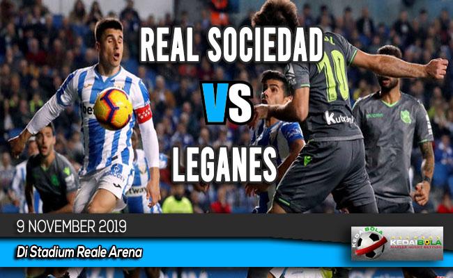 Prediksi Skor Bola Real Sociedad vs Leganes 9 November 2019