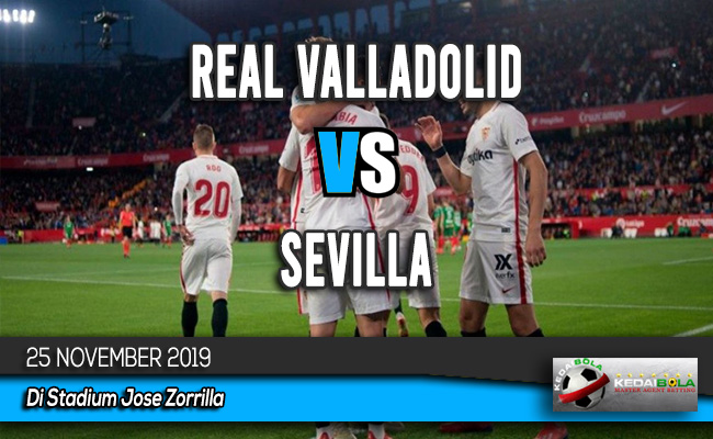 Prediksi Skor Bola Real Valladolid vs Sevilla 25 November 2019