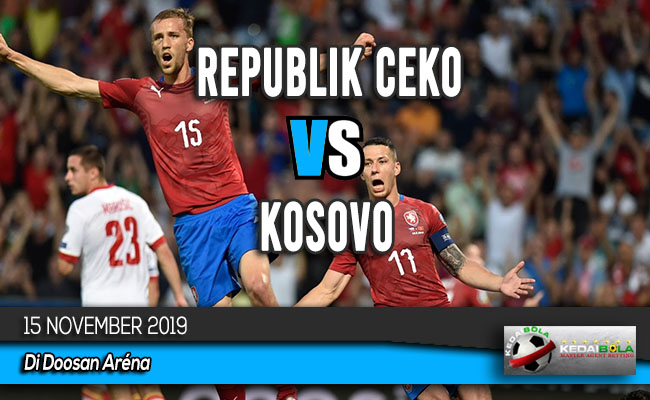 Prediksi Skor Bola Republik Ceko vs Kosovo 15 November 2019