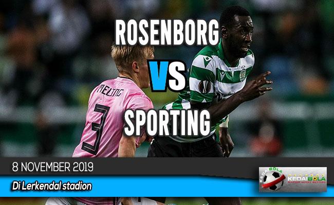 Prediksi Skor Bola Rosenborg vs Sporting 8 November 2019