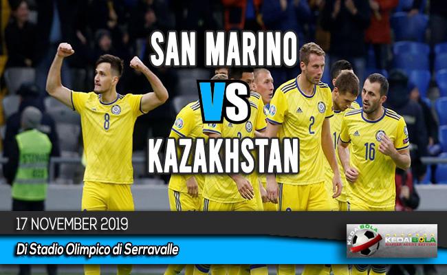 Prediksi Skor Bola San Marino vs Kazakhstan 17 November 2019