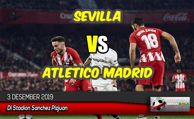 Prediksi Skor Bola Sevilla vs Atletico Madrid 4 Desember 2019