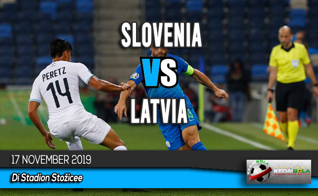 Prediksi Skor Bola Slovenia vs Latvia 17 November 2019