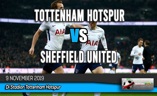 Prediksi Skor Bola Tottenham Hotspur vs Sheffield United 9 November 2019
