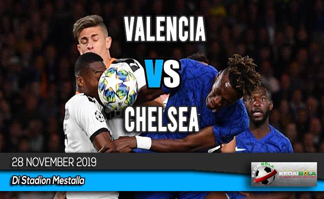 Prediksi Skor Bola Valencia vs Chelsea 28 November 2019