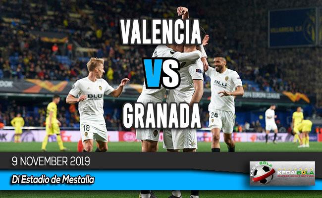 Prediksi Skor Bola Valencia vs Granada 9 November 2019