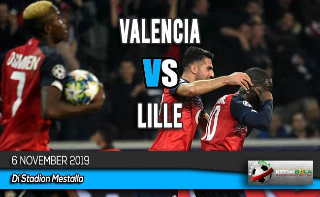 Prediksi Skor Bola Valencia vs Lille 6 November 2019