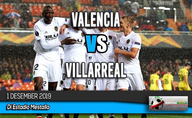 Prediksi Skor Bola Valencia vs Villarreal 1 Desember 2019