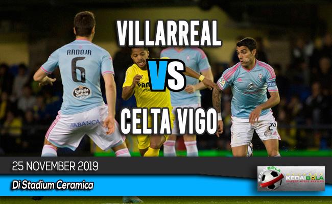 Prediksi Skor Bola Villarreal vs Celta Vigo 25 November 2019