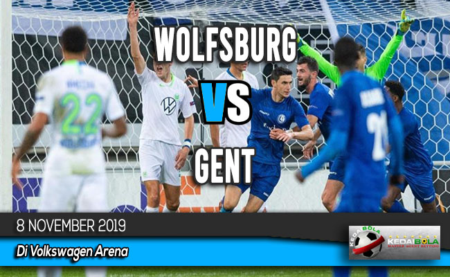 Prediksi Skor Bola Wolfsburg vs Gent 8 November 2019