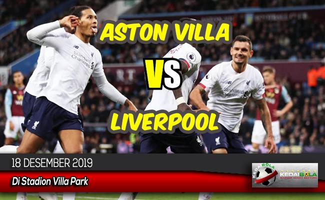 Prediksi Skor Bola Aston Villa vs Liverpool 18 Desember 2019