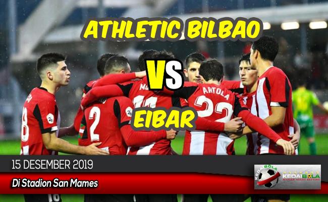 Prediksi Skor Bola Athletic Bilbao vs Eibar 15 Desember 2019