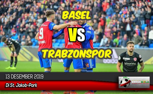 Prediksi Skor Bola Basel vs Trabzonspor 13 Desember 2019