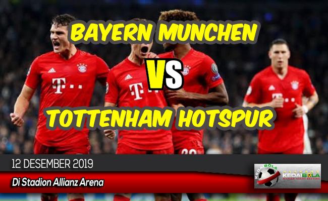Prediksi Skor Bola Bayern Munchen vs Tottenham Hotspur 12 Desember 2019