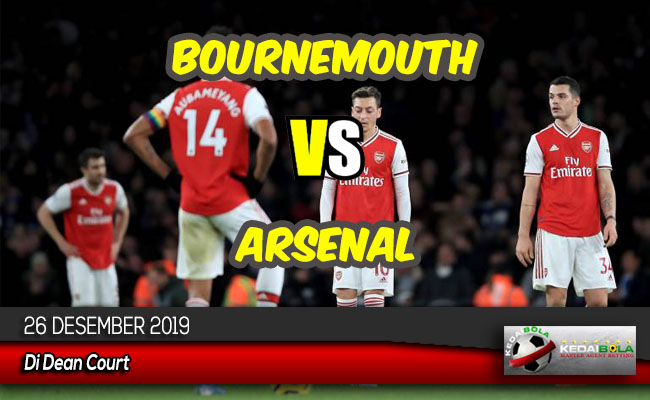 Prediksi Skor Bola Bournemouth vs Arsenal 26 Desember 2019