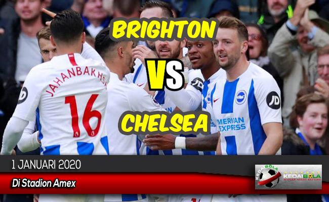 Prediksi Skor Bola Brighton vs Chelsea 1 Januari 2020