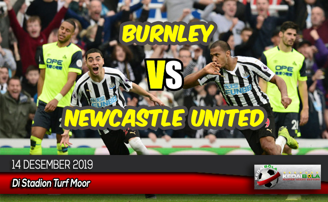 Prediksi Skor Bola Burnley vs Newcastle United 14 Desember 2019