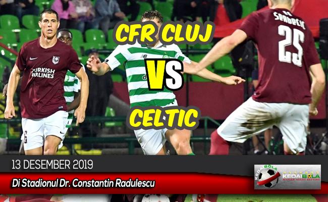 Prediksi Skor Bola CFR Cluj vs Celtic 13 Desember 2019