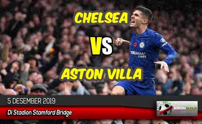 Prediksi Skor Bola Chelsea vs Aston Villa 5 Desember 2019