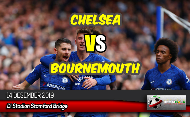 Prediksi Skor Bola Chelsea vs Bournemouth 14 Desember 2019
