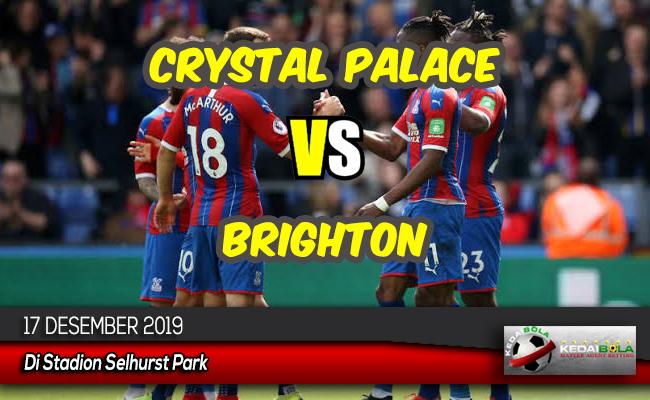 Prediksi Skor Bola Crystal Palace vs Brighton 17 Desember 2019