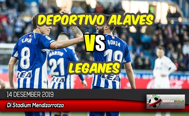 Prediksi Skor Bola Deportivo Alaves vs Leganes 14 Desember 2019
