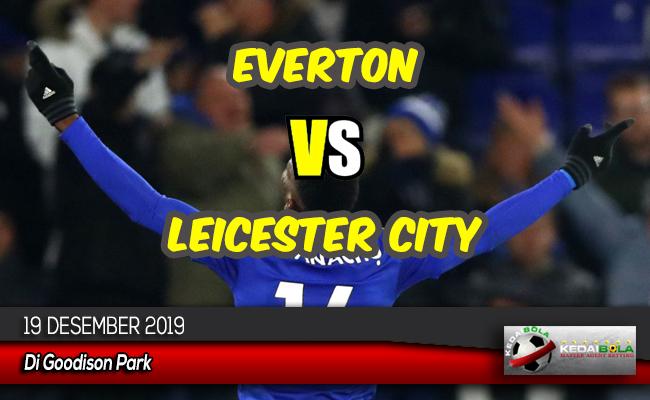 Prediksi Skor Bola Everton vs Leicester City 19 Desember 2019