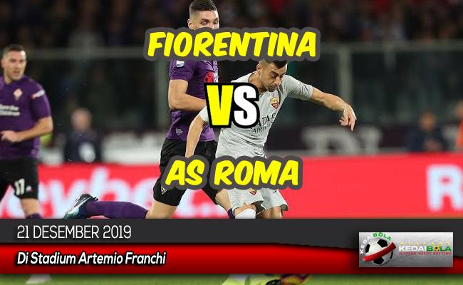 Prediksi Skor Bola Fiorentina vs As Roma 21 Desember 2019