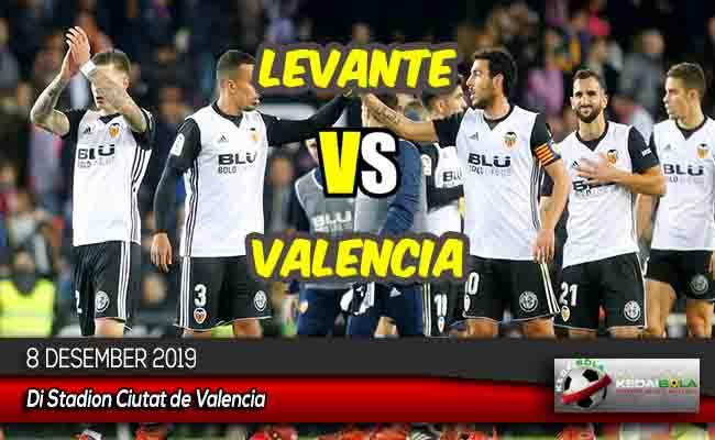 Prediksi Skor Bola Levante vs Valencia 8 Desember 2019