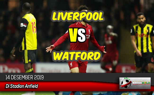 Prediksi Skor Bola Liverpool vs Watford 14 Desember 2019
