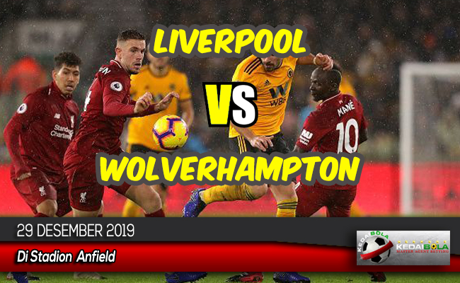 Prediksi Skor Bola Liverpool vs Wolverhampton 29 Desember 2019