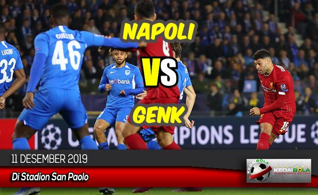 Prediksi Skor Bola Napoli vs Genk 11 Desember 2019