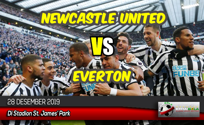 Prediksi Skor Bola Newcastle United vs Everton 28 Desember 2019