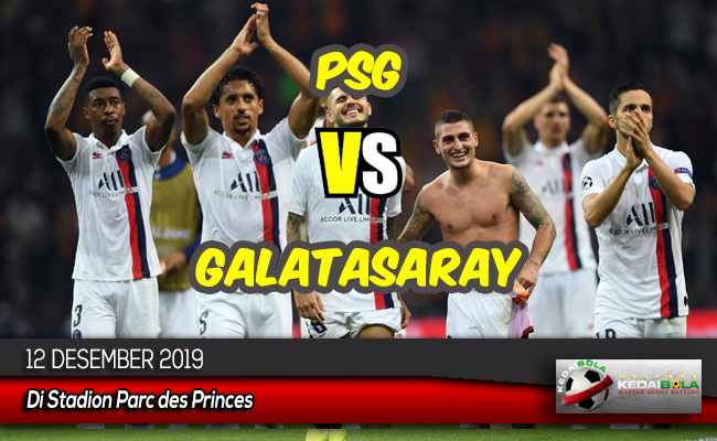 Prediksi Skor Bola PSG vs Galatasaray 12 Desember 2019