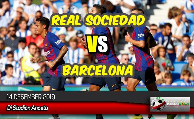 Prediksi Skor Bola Real Sociedad vs Barcelona 14 Desember 2019