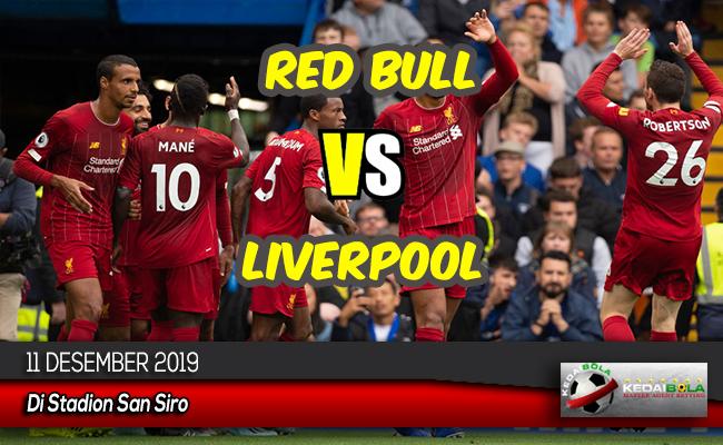 Prediksi Skor Bola Red Bull vs Liverpool 11 Desember 2019