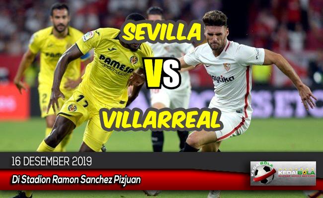 Prediksi Skor Bola Sevilla vs Villarreal 16 Desember 2019