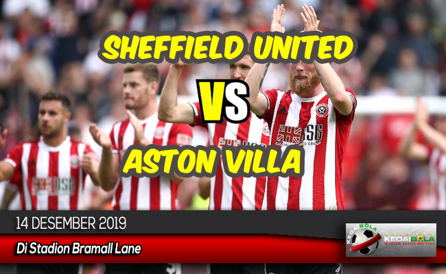 Prediksi Skor Bola Sheffield United vs Aston Villa 14 Desember 2019