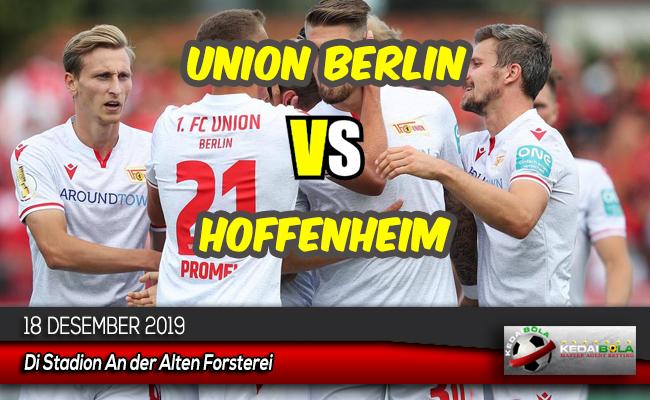 Prediksi Skor Bola Union Berlin vs Hoffenheim 18 Desember 2019