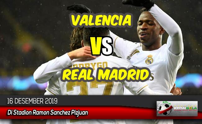 Prediksi Skor Bola Valencia vs Real Madrid 16 Desember 2019
